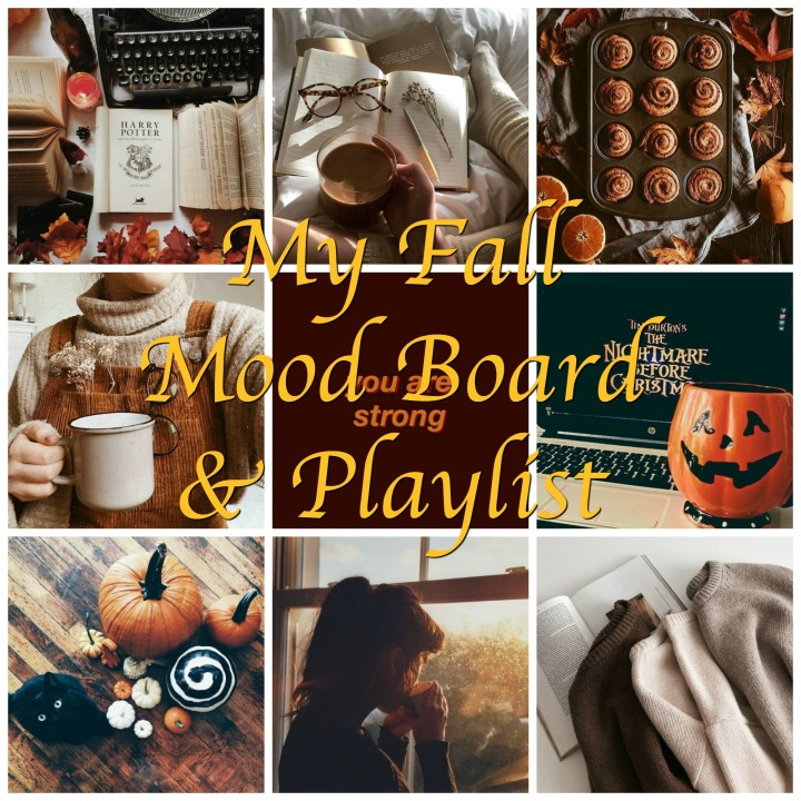 My Fall Mood Board & Playlist.