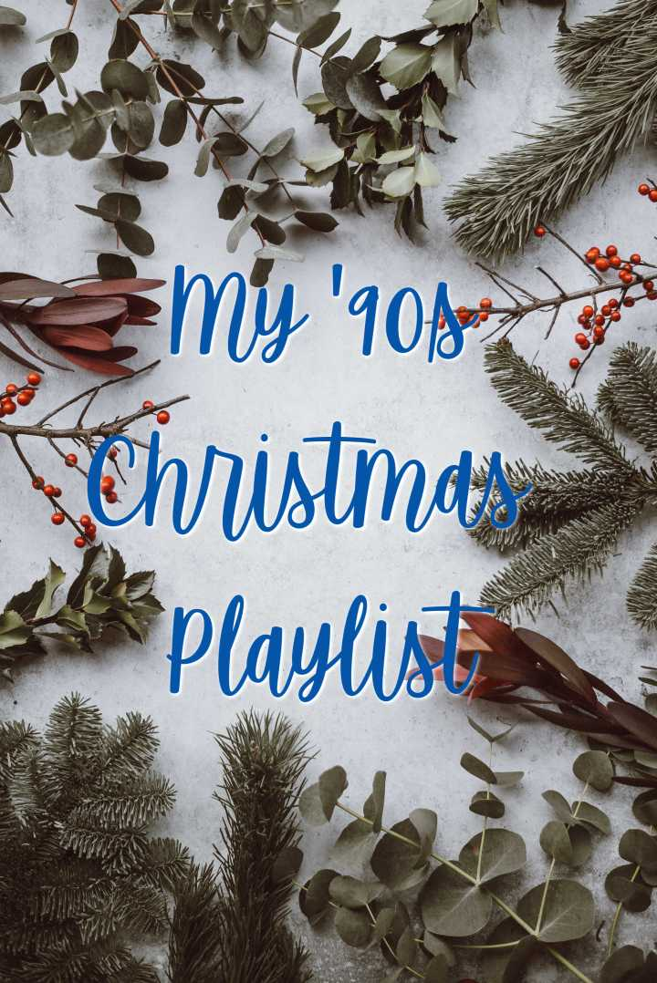My Cozy '90s Christmas Playlist