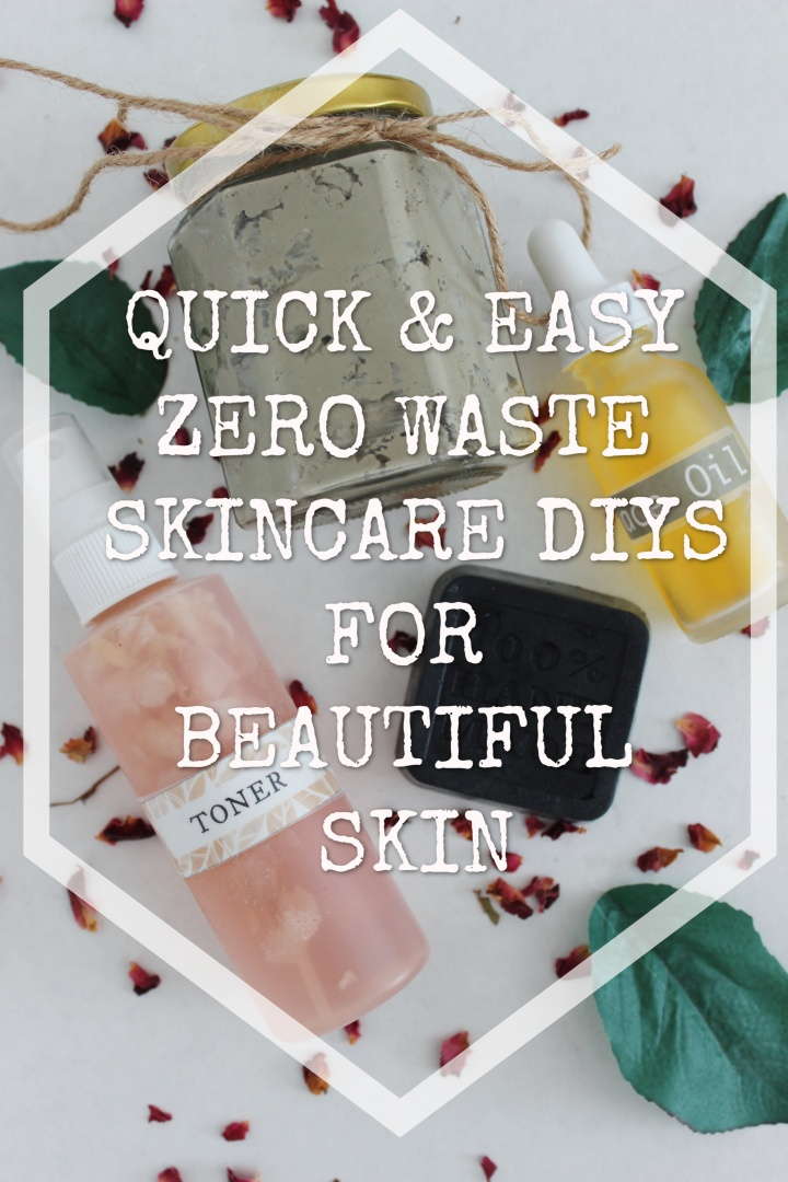 Quick & Easy Zero Waste SkinCare DIYs for Beautiful Skin